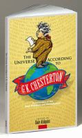 The Universe According to G.K. Chesterton
