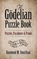 The Gödelian Puzzle Book