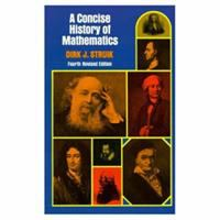 A Concise History Of Mathematics  / By Dirk J. Struik