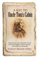 A Key to Uncle Tom's Cabin