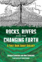 Rocks, Rivers, and the Changing Earth