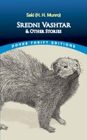 Sredni Vashtar, and Other Stories