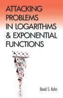 Attacking Problems in Logarithms and Exponential Functions