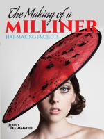 The Making of A Milliner