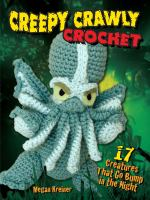 Creepy Crawly Crochet
