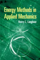 Energy Methods In Applied Mechanics (First Edition, First)