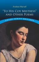 To His Coy Mistress and Other Poems