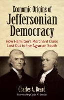Economic Origins of Jeffersonian Democracy