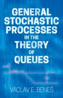 General Stochastic Processes in the Theory of Queues