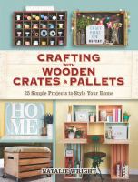 Crafting With Wooden Crates and Pallets
