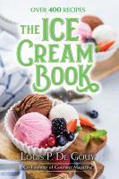The ice cream book : 470 recipes