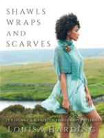 Shawls, Wraps and Scarves