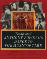 The Album of Anthony Powell's Dance to the Music of Time