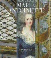 The Private Realm of Marie Antoinette