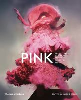 Pink, the History of A Punk, Pretty, Powerful Color