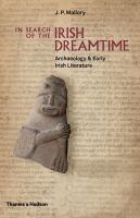 In Search of the Irish Dreamtime