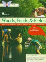 Woods, Ponds, & Fields