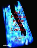 Art/fashion in the 21st Century