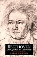 Beethoven, Letters, Journals, and Conversations
