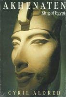 Akhenaten, King of Egypt