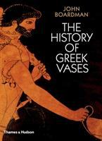 The History of Greek Vases