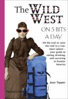 The Wild West on 5 Bits A Day
