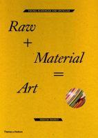 Raw + Material = Art
