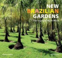New Brazilian Gardens