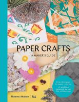 Paper crafts : a maker's guide