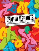 Graffiti alphabets : street fonts from around the world : with over 400 illustrations