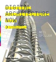 Digital Architecture Now