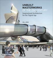 Unbuilt Masterworks of the 21st Century