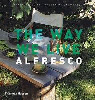 The Way We Live Alfresco