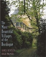 The Most Beautiful Villages of the Dordogne