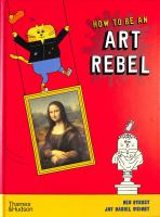 How to Be An Art Rebel