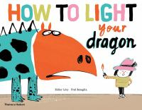 Cover of How to Light Your Dragon
