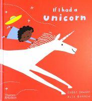 If I Had A Unicorn
