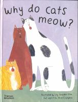Why do cats meow? : curious questions about your favorite pet
