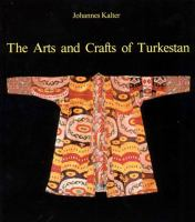 The Arts and Crafts of Turkestan