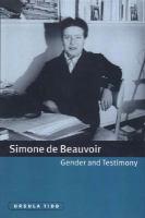 Simone De Beauvoir, Gender And Testimony