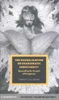 The Globalisation of Charismatic Christianity