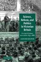 Science, Reform, and Politics in Victorian Britain