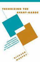 Theorizing the Avant-garde
