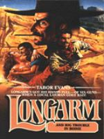 Longarm and Big Trouble in Bodie