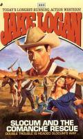 Slocum And The Comanche Rescue (#223)