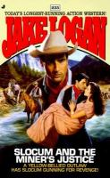 Slocum And The Miner's Justice (#235)