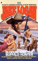 Slocum And The Buffalo Hunter (#243)