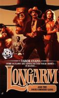 Longarm And The Four Corners Gang (#252)