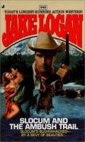 Slocum And The Ambush Trail (#262)