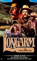 Longarm And Town-taming Tess (#297)
